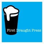 First Draught Press